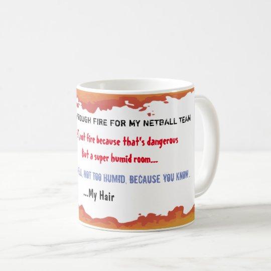Funny Netball Team Quote Coffee Mug