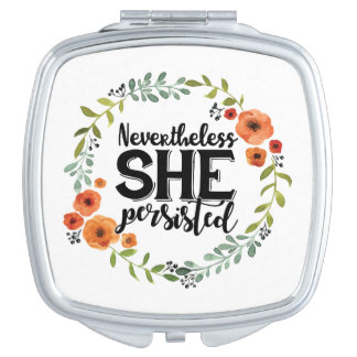 Funny Nevertheless she persisted cute vintage meme Makeup Mirror