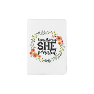Funny Nevertheless she persisted cute vintage meme Passport Holder