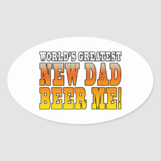 Funny New Fathers : Worlds Greatest New Dad Oval Sticker