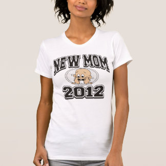 Funny New Mom 2012 T-Shirt