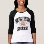 Funny New Mum 2012 T Shirt