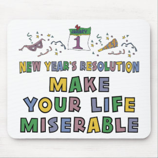 Funny New Year's Resolution Mouse Pad
