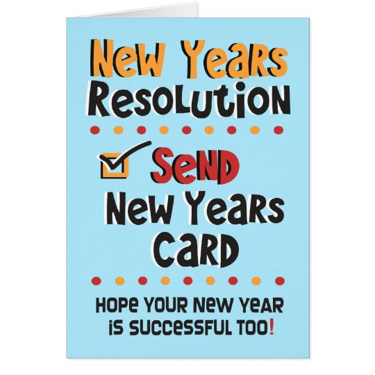 Funny New Years Resolution -  New Year Humour Card