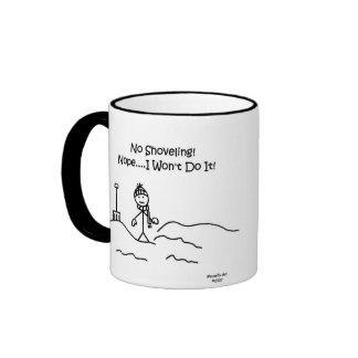 Funny No Shoveling Mug