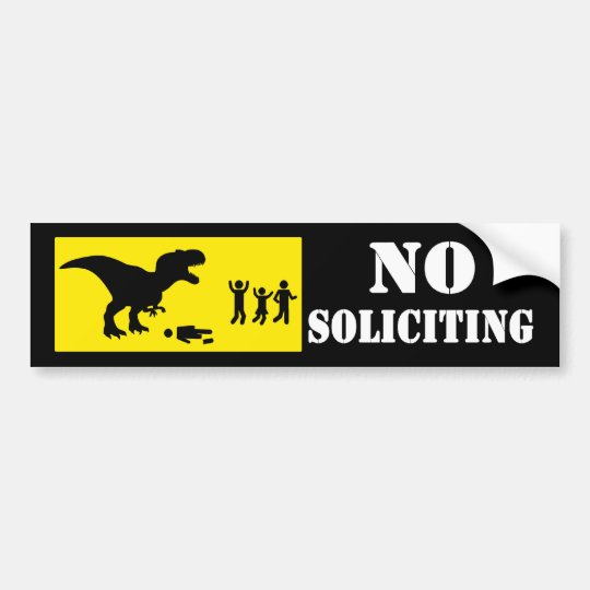 Funny No Soliciting Bumper Sticker