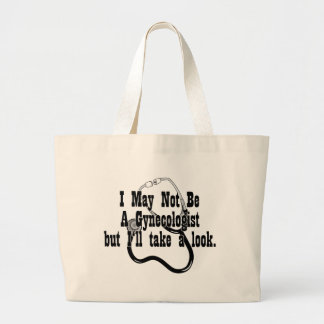 Funny, Not A Gynocologist Large Tote Bag