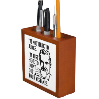 """Funny """"Not Here To Judge"""" desk organizer"""