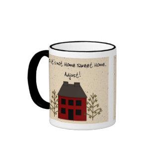 Funny Not Home Sweet Home Mug