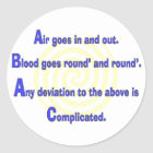 Funny Nurse or Respiratory Therapy Gifts Classic Round Sticker