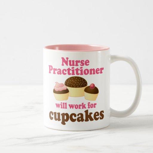 Funny Nurse Practitioner Coffee Mugs