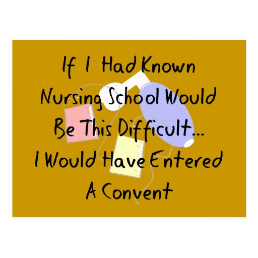 "Funny Nursing Student ""Entered A Convent"" Gifts Post Cards"