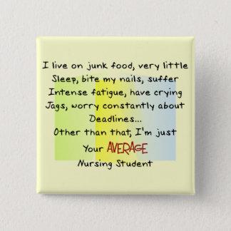 Funny Nursing Student Gifts 15 Cm Square Badge