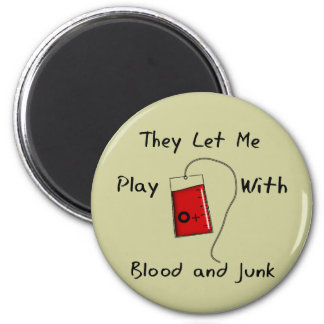 "Funny Nursing Student Gifts ""Blood and Junk"" Magnet"