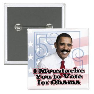 Funny Obama Moustache Button