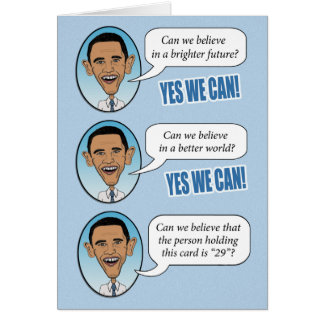 "Funny Obama ""Yes We Can"" Birthday Card"