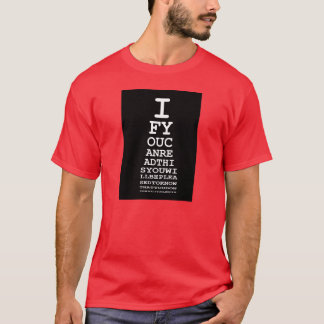 Funny,offensive dyslexia T-Shirt