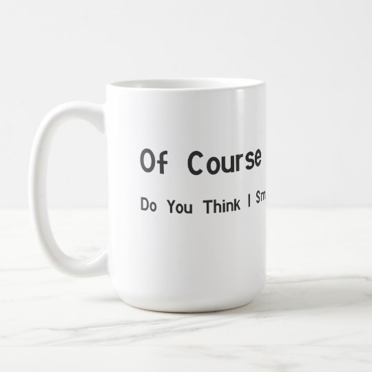 Funny Office Gift - Coffee Mug - Just
