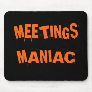 Funny Office Humor Meetings Maniac Joke Name Gift Mouse Mat