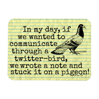 Funny Old Age Twitter Bird Pigeon Rectangular Magnet