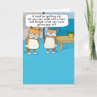 Funny Old Cat Birthday Card