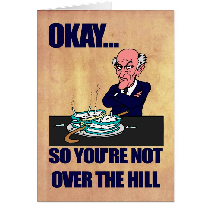 Funny Old Man Over The Hill Happy Birthday Greeting Card