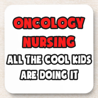 Funny Oncology Nurse Shirts and Gifts Coasters
