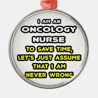 Funny Oncology Nurse T-Shirts and Gifts Silver-Colored Round Decoration