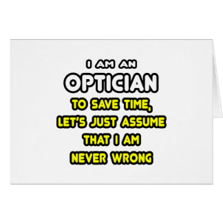 Funny Optician T-Shirts and Gifts Card