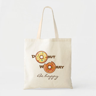 "Funny & optimimistic ""donut worry, be happy"" tote bag"