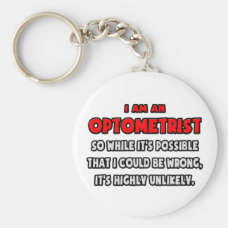 Funny Optometrist .. Highly Unlikely Key Chain