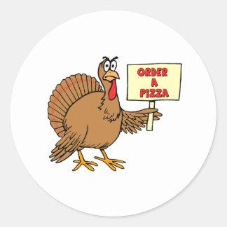 Funny Order A Pizza Thanksgiving Turkey Round Sticker