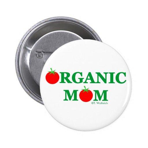 Funny Organic Mum Gardening Button