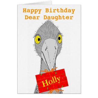 Funny Ostrich, Daughter, add name, Birthday Card