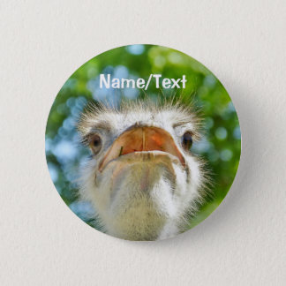Funny Ostrich Personalized Name or Text 6 Cm Round Badge