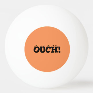 "Funny ""ouch!"" Orange and Yellow Ping Pong Ball"