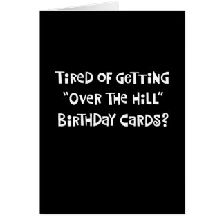 "Funny ""Over the Hill"" 52nd Birthday Card"
