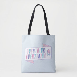 Funny Overthink Everything Tote Bag