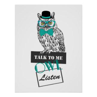 "funny owl sketch vintage ""Talk to me owl listen"" Posters"