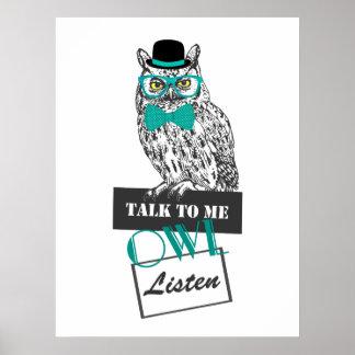 """funny owl sketch vintage """"Talk to me owl listen"""" Poster"""