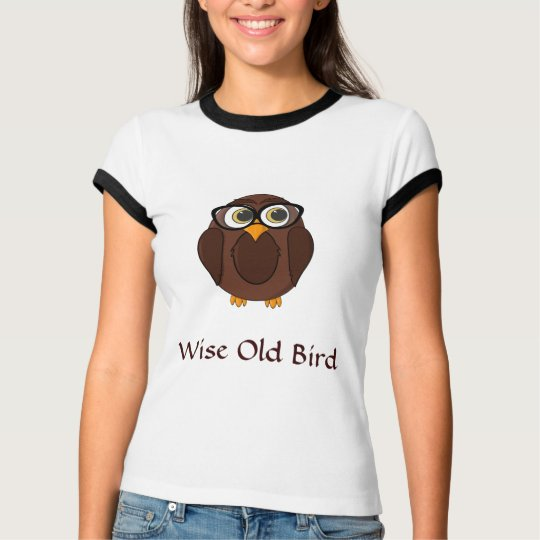 Funny Owl - Wise Old Bird T-Shirt