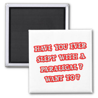 Funny Paralegal Pick-Up Line Magnet