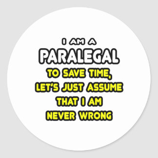 Funny Paralegal T-Shirts and Gifts Round Sticker