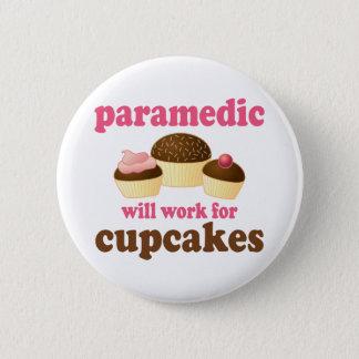Funny Paramedic 6 Cm Round Badge