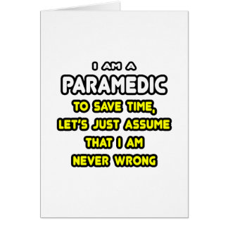 Funny Paramedic T-Shirts and Gifts Card
