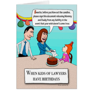 Funny Parents Are Lawyers Birthday Greeting Card