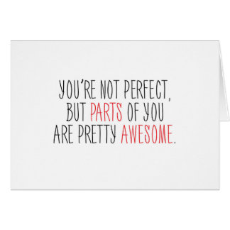 Funny Parts of You Are Awesome Greeting Card