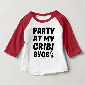 Funny Party at my Crib BYOB baby shirt