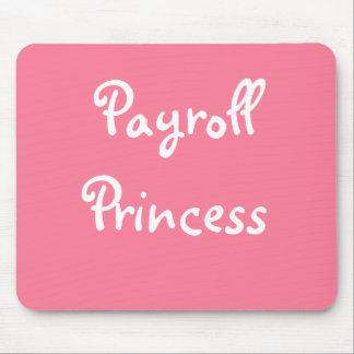 Funny Payroll Female Nickname - Payroll Princess Mouse Mat
