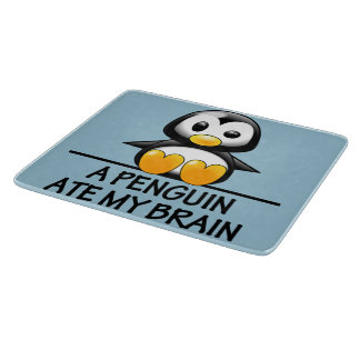 Funny Penguin Ate My Brain Graphic Cutting Board